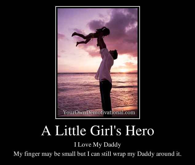 A Little Girl's Hero