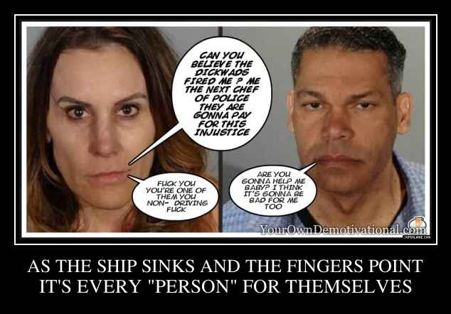 AS THE SHIP SINKS AND THE FINGERS POINT