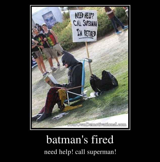 batman's fired