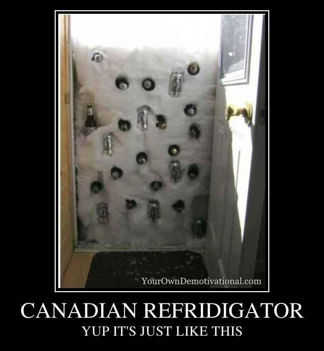CANADIAN REFRIDIGATOR