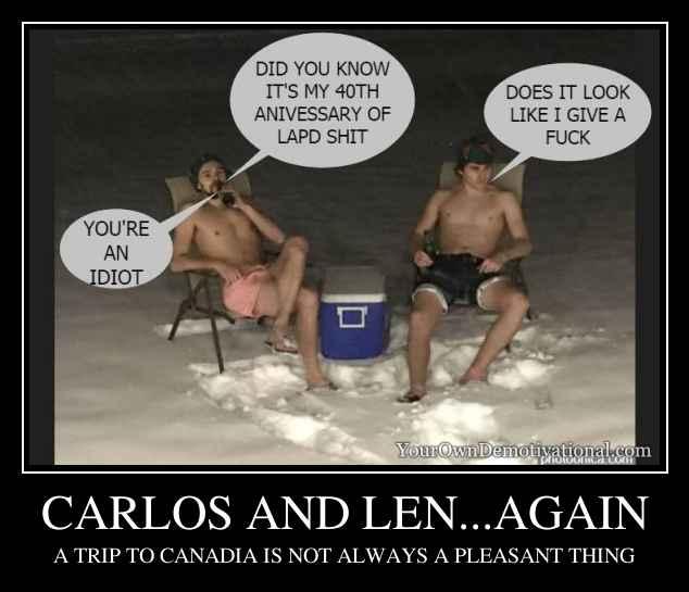 CARLOS AND LEN...AGAIN