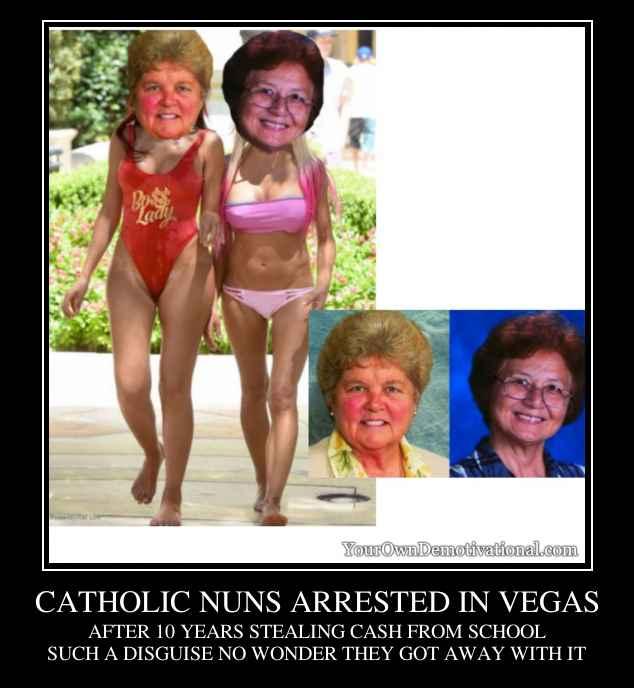 CATHOLIC NUNS ARRESTED IN VEGAS
