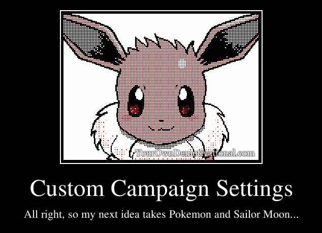Custom Campaign Settings