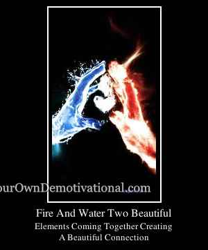 Fire And Water Two Beautiful