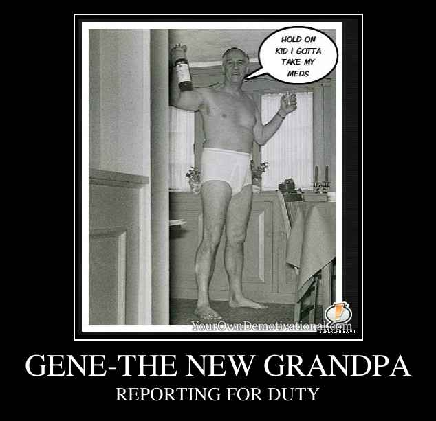 GENE-THE NEW GRANDPA
