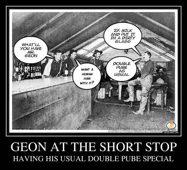 GEON AT THE SHORT STOP