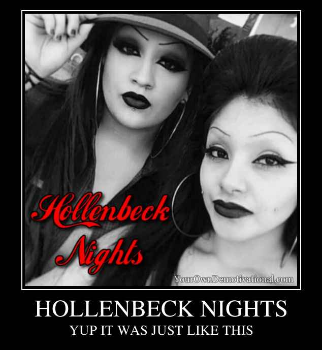 HOLLENBECK NIGHTS