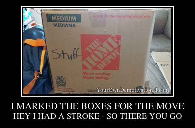 I MARKED THE BOXES FOR THE MOVE