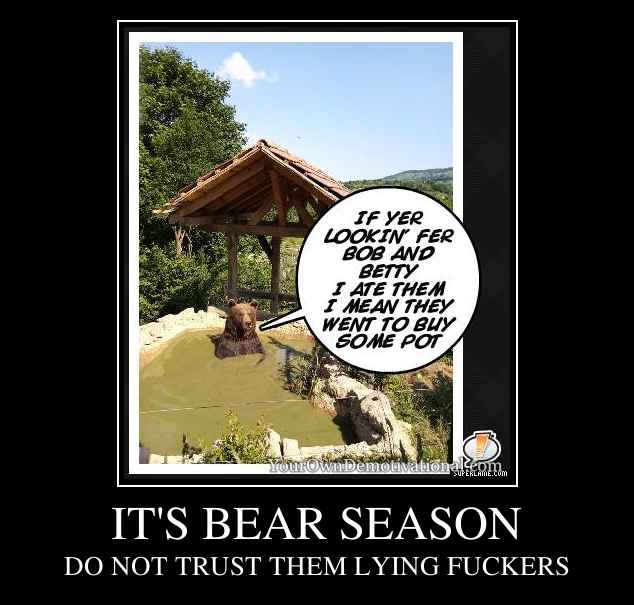 IT'S BEAR SEASON