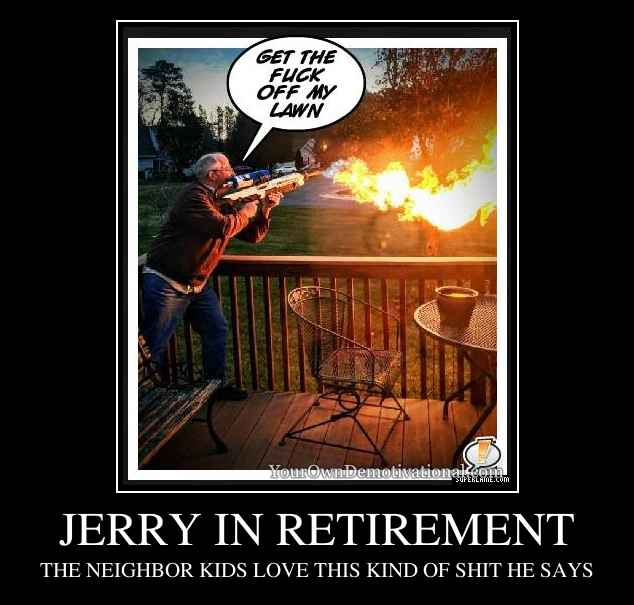 JERRY IN RETIREMENT