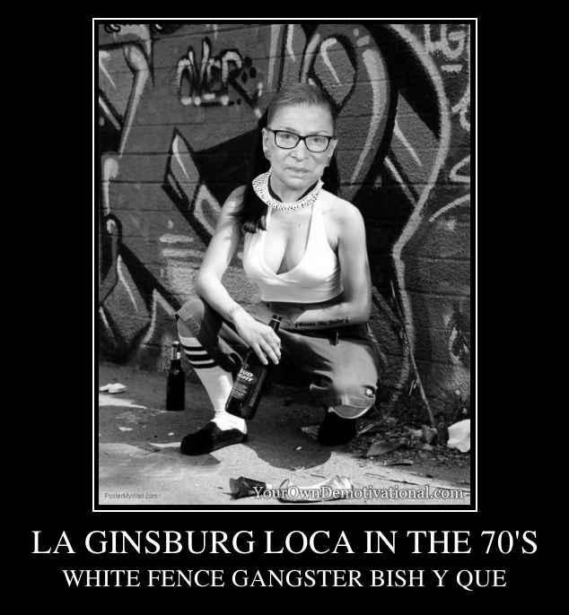 LA GINSBURG LOCA IN THE 70'S