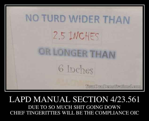 LAPD MANUAL SECTION 4/23.561