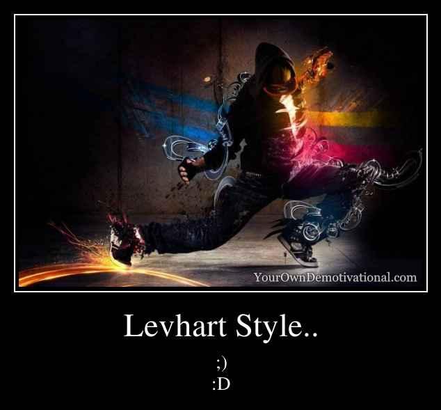 Levhart Style..