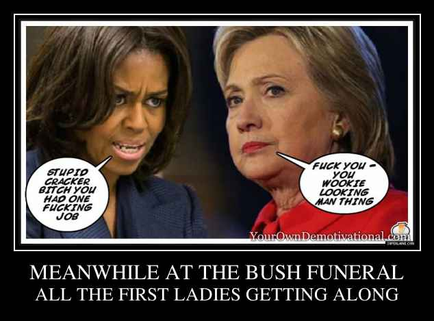 MEANWHILE AT THE BUSH FUNERAL