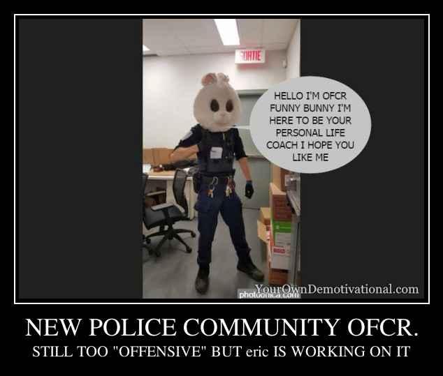 NEW POLICE COMMUNITY OFCR.