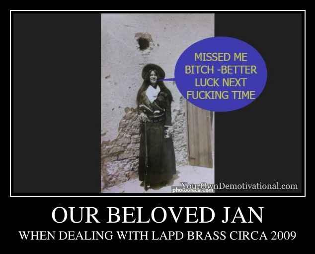 OUR BELOVED JAN