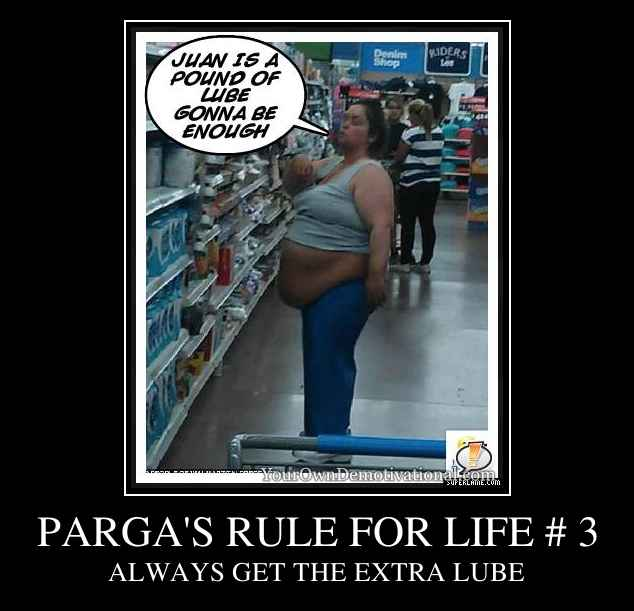 PARGA'S RULE FOR LIFE # 3