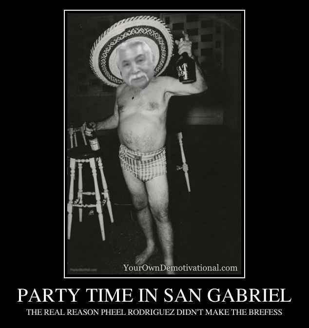 PARTY TIME IN SAN GABRIEL