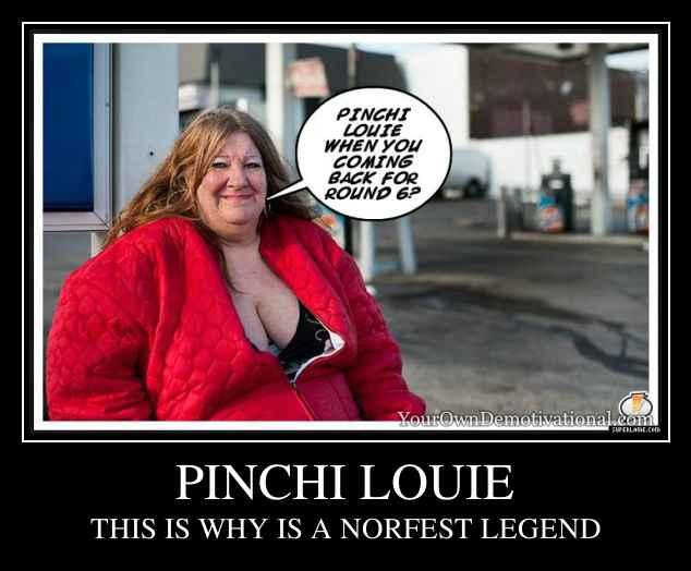 PINCHI LOUIE