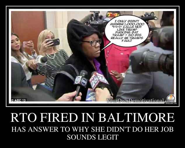 RTO FIRED IN BALTIMORE