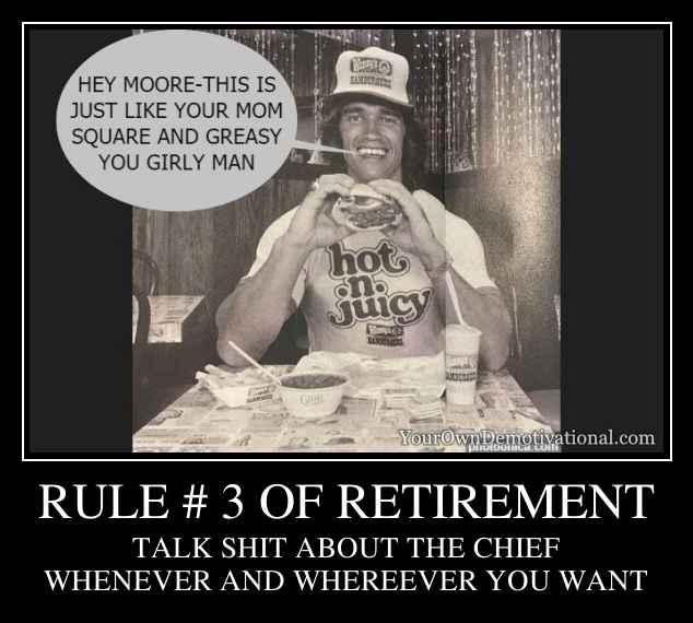 RULE # 3 OF RETIREMENT