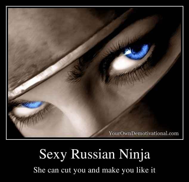 Sexy Russian Ninja