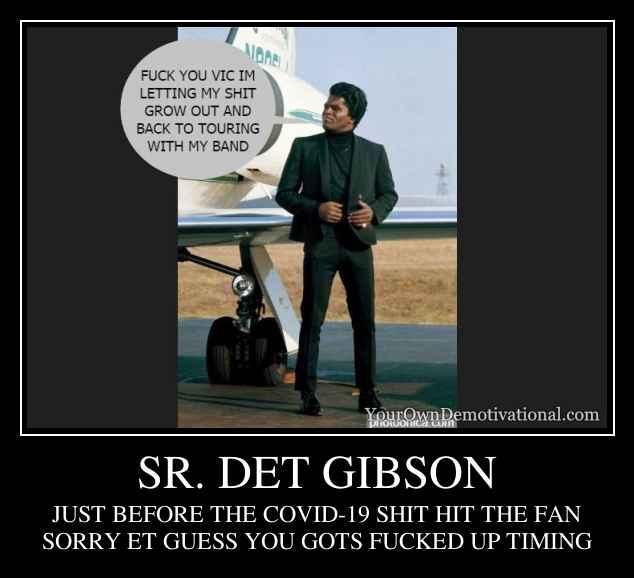 SR. DET GIBSON
