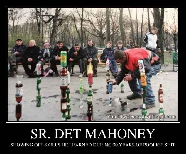 SR. DET MAHONEY