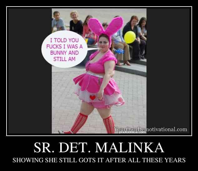 SR. DET. MALINKA