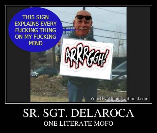 SR. SGT. DELAROCA