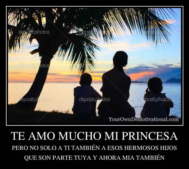Te Amo Mucho Mi Princesa