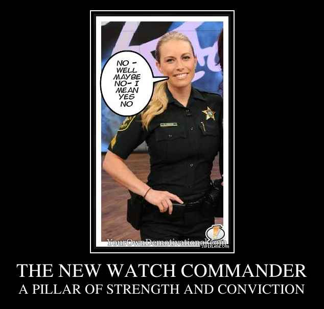THE NEW WATCH COMMANDER