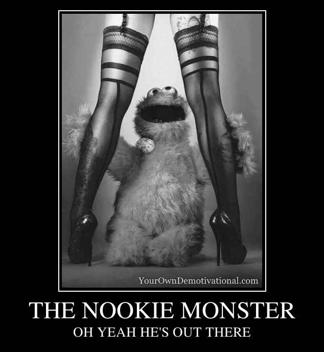 THE NOOKIE MONSTER