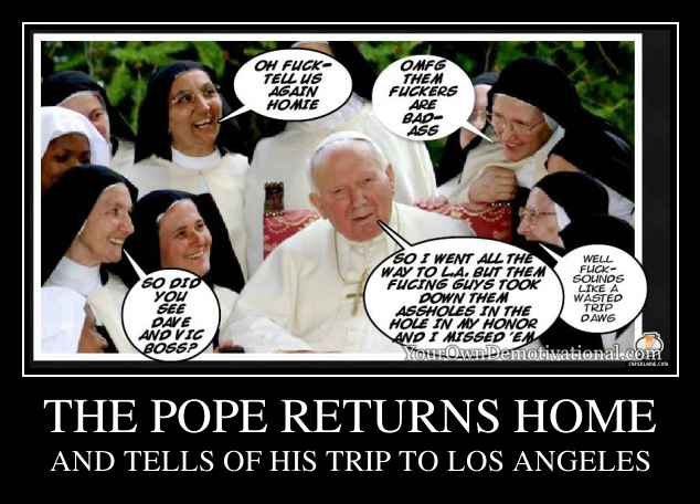 THE POPE RETURNS HOME