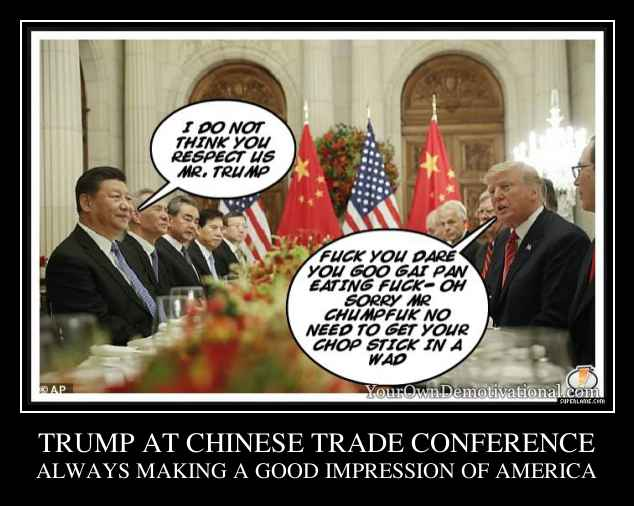 TRUMP AT CHINESE TRADE CONFERENCE