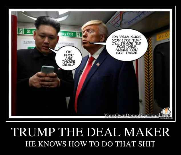 TRUMP THE DEAL MAKER