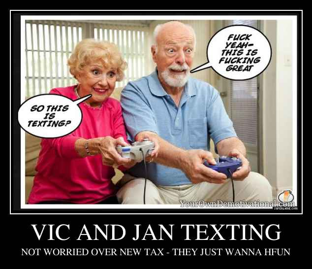 VIC AND JAN TEXTING