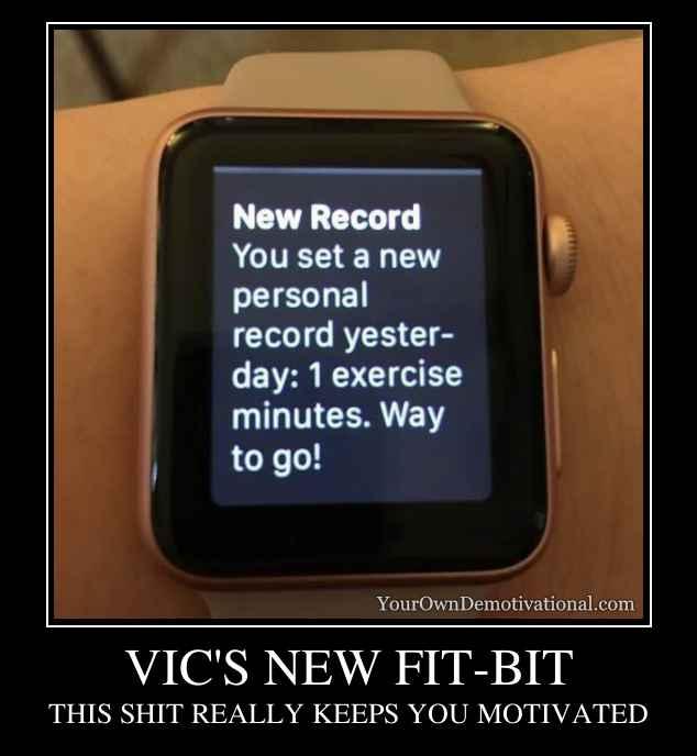VIC'S NEW FIT-BIT