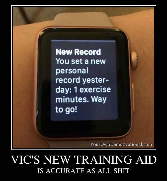 VIC'S NEW TRAINING AID