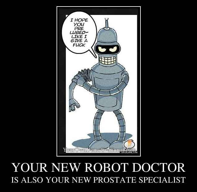 YOUR NEW ROBOT DOCTOR